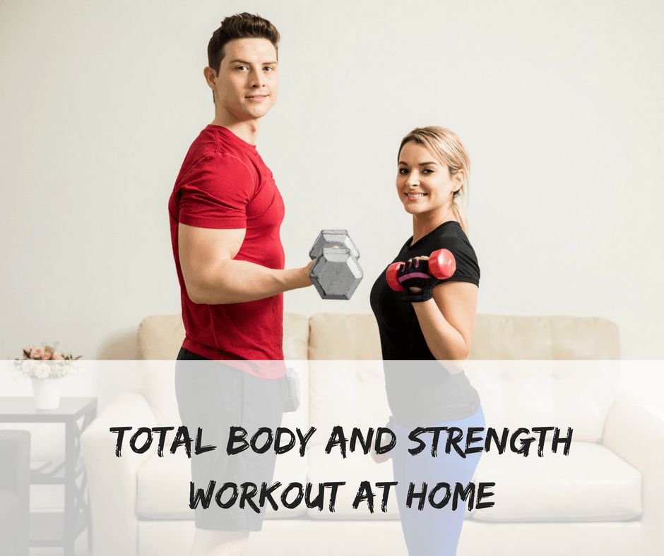 Total body and strength workout at home
